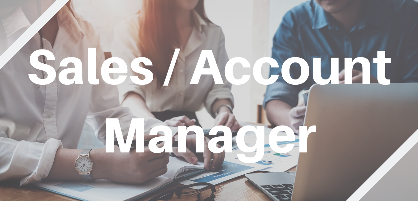 Vacancy - Sales Account Manager