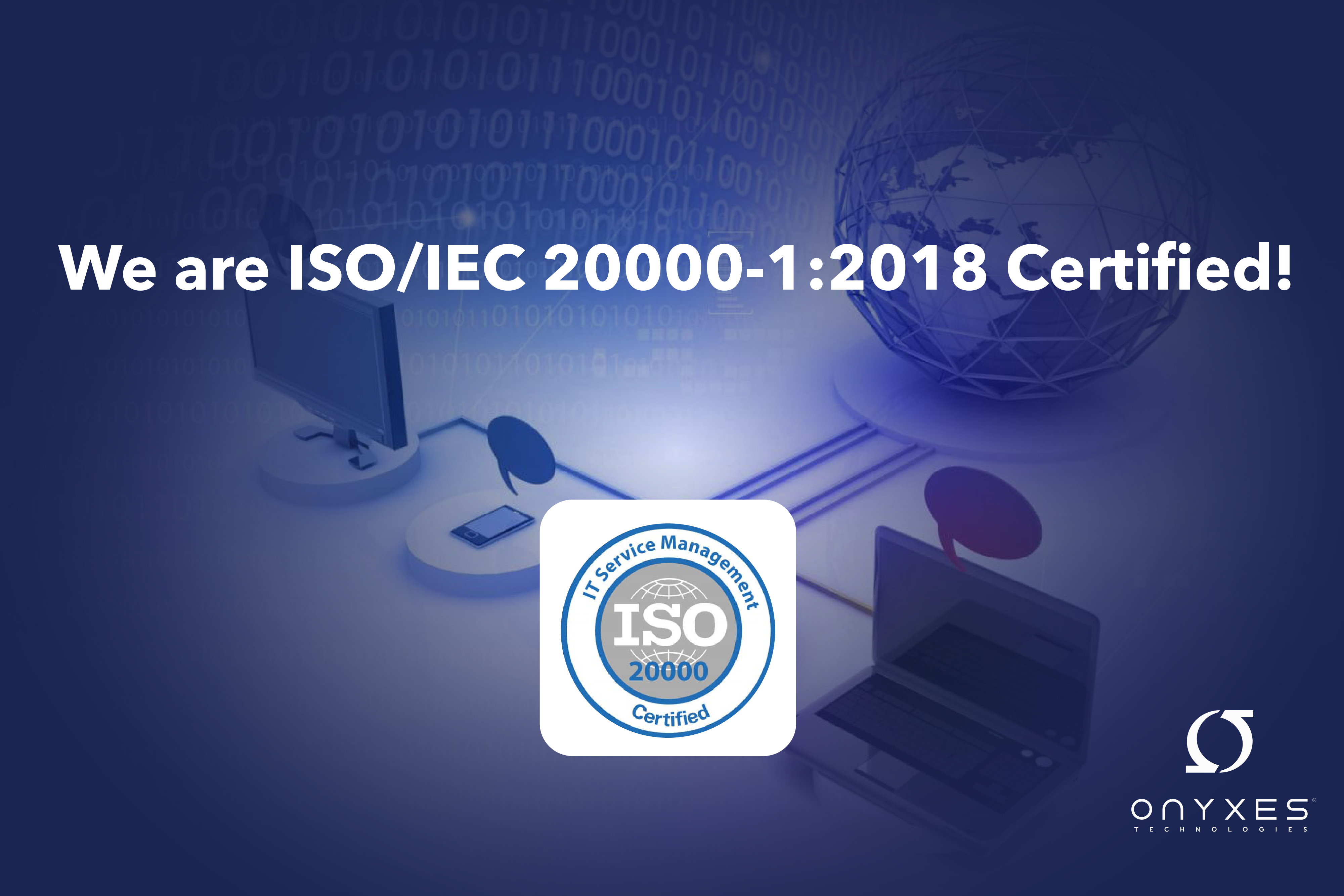 We are ISO/IEC 20000-1 :2018 certified !